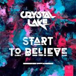 Start To Believe Crystal Lake EDMag